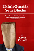 Think Outside Your Blocks, by Kevin Carroll